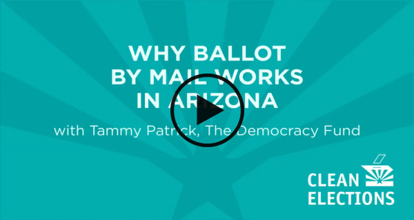 Play Why Ballot By Mail Works in Arizona